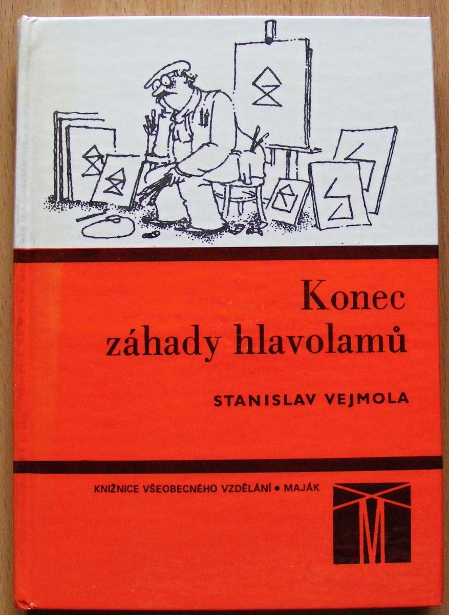 Konec záhady hlavolamů - Stanislav Vejmola