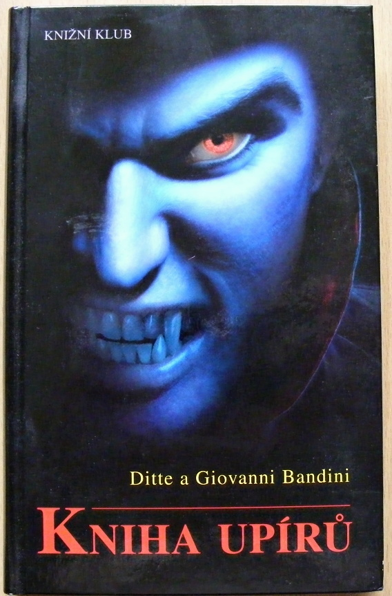 Kniha upírů - Ditte Bandini & Giovanni Bandini